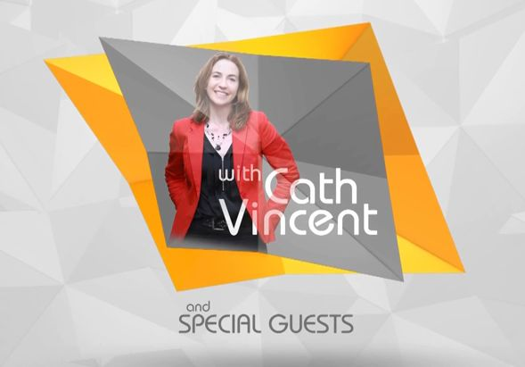 The Cath Vincent Show with special guests